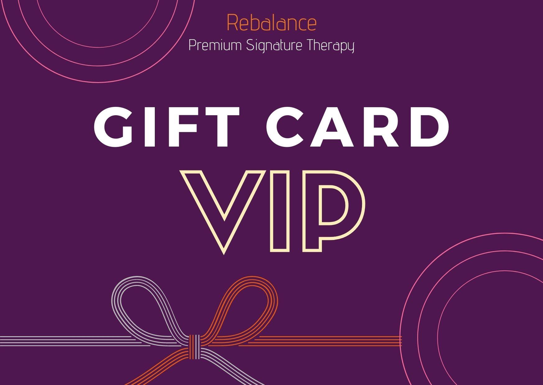 GIFT CARD - VIP- ReBalance