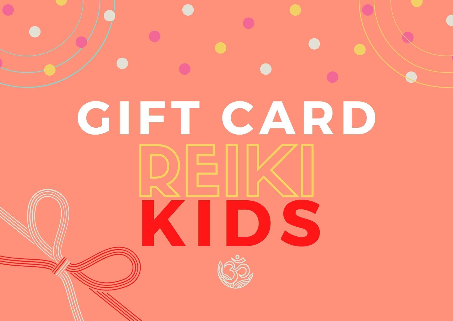 GIFT CARD - REIKI KIDS