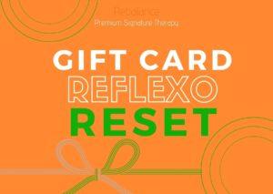GIFT CARD - REFLEXO RESET
